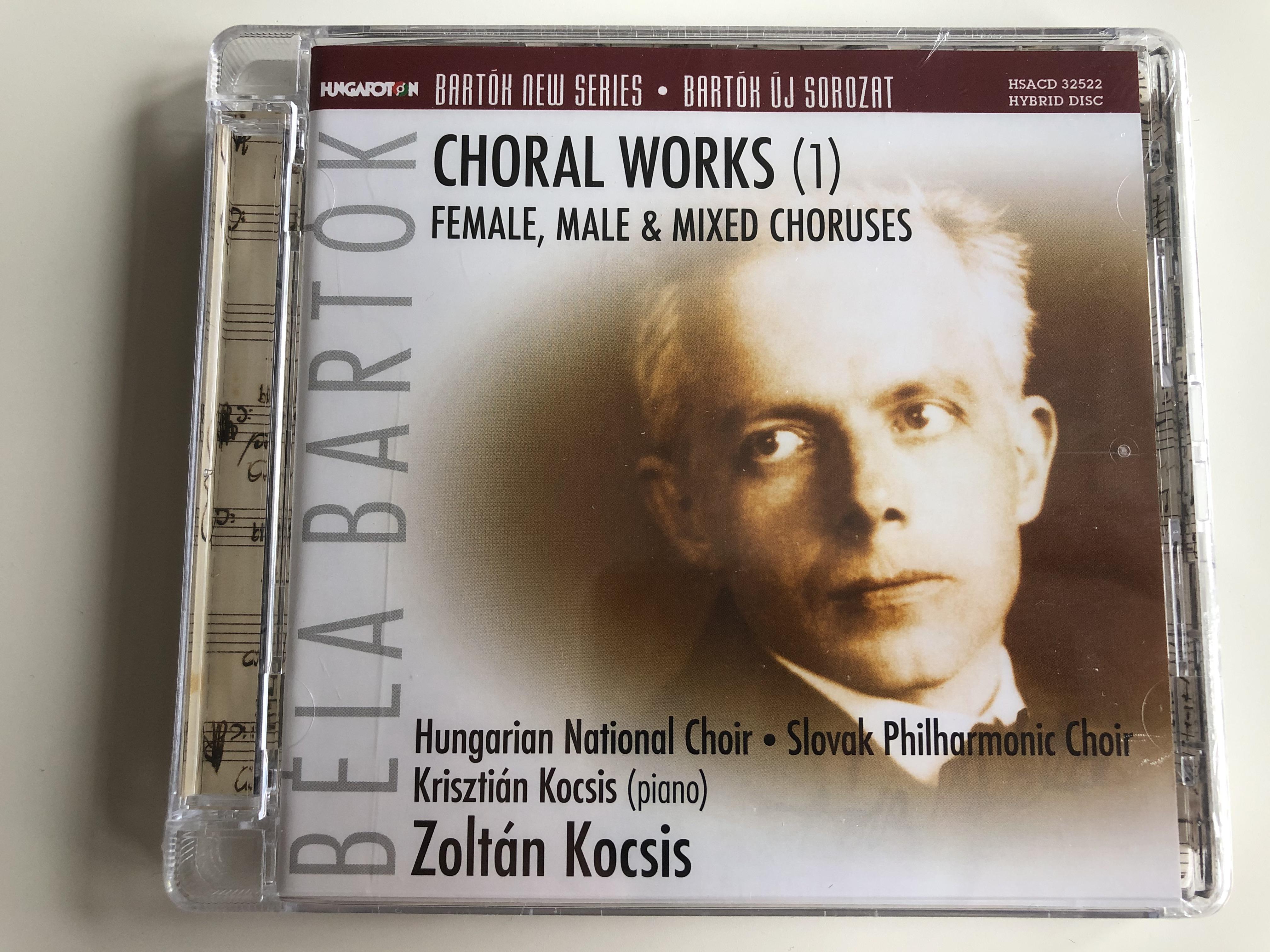 bela-bartok-choral-works-1-female-male-mixed-choruses-hungarian-national-choir-slovak-philharmonic-choir-kriszitan-kocsis-piano-zoltan-kocsis-bartok-new-series-hungaroton-audio-cd.jpg