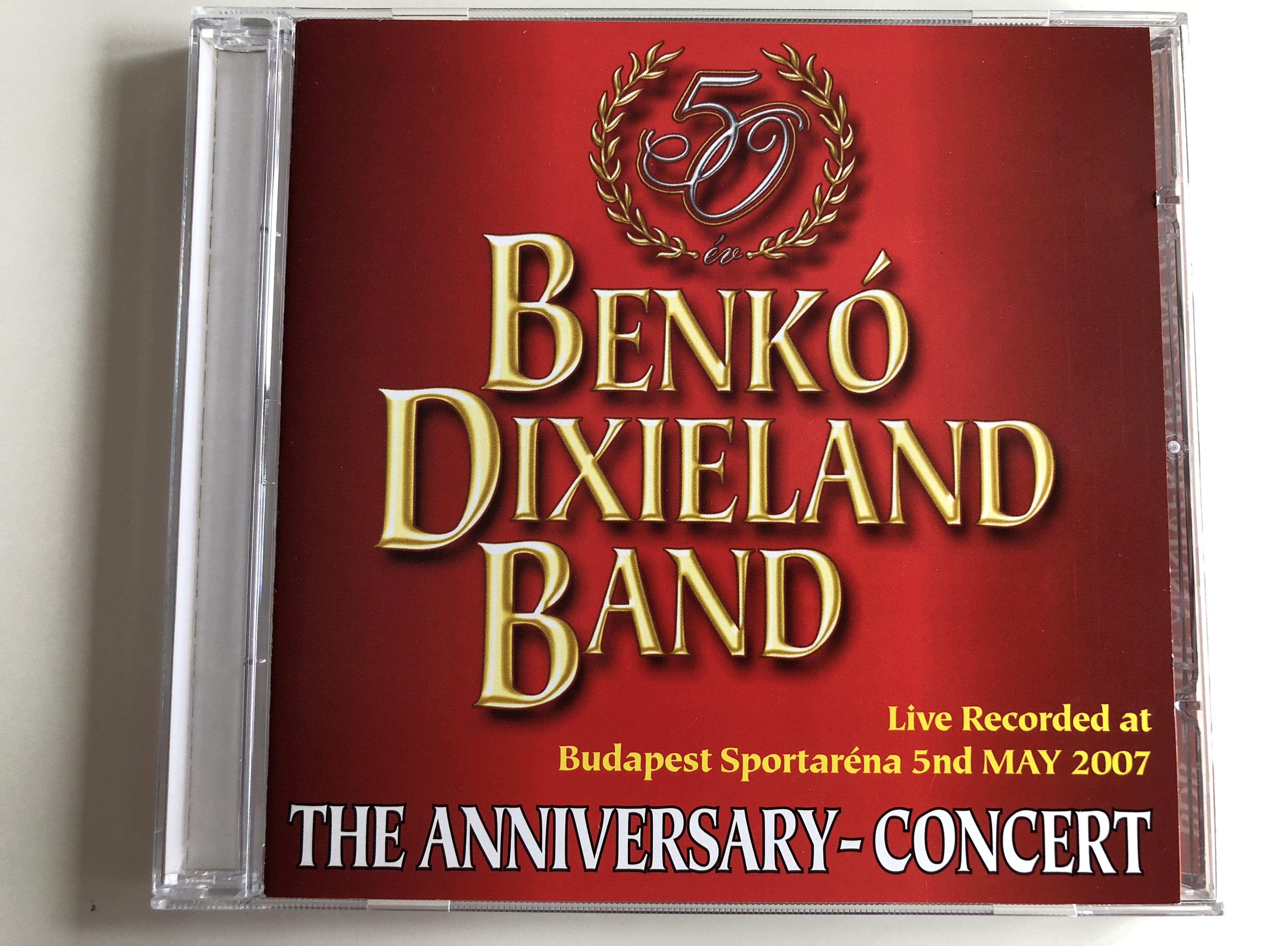 benk-dixieland-band-live-recorded-at-budapest-sportatrena-5nd-may-2007-the-anisversary-concert-bencolor-kft.-audio-cd-2007-stereo-ben-cd-5451-1-.jpg