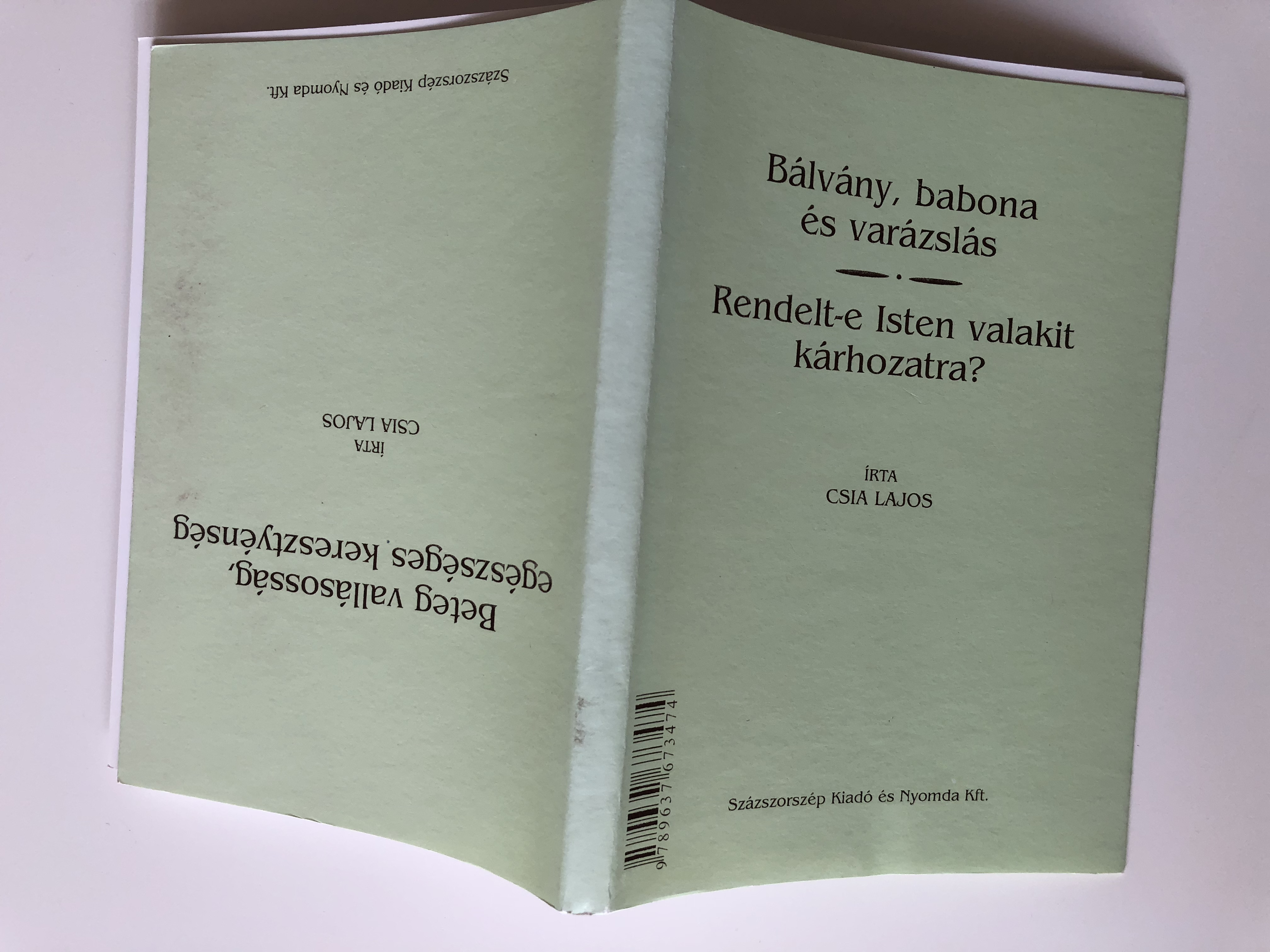beteg-vall-soss-g-eg-szs-ges-kereszty-nys-g-by-csia-lajos-ill-religiousness-healthy-christianity-hungarian-language-booklet-sz-zszorsz-p-kiad-2004-13-.jpg