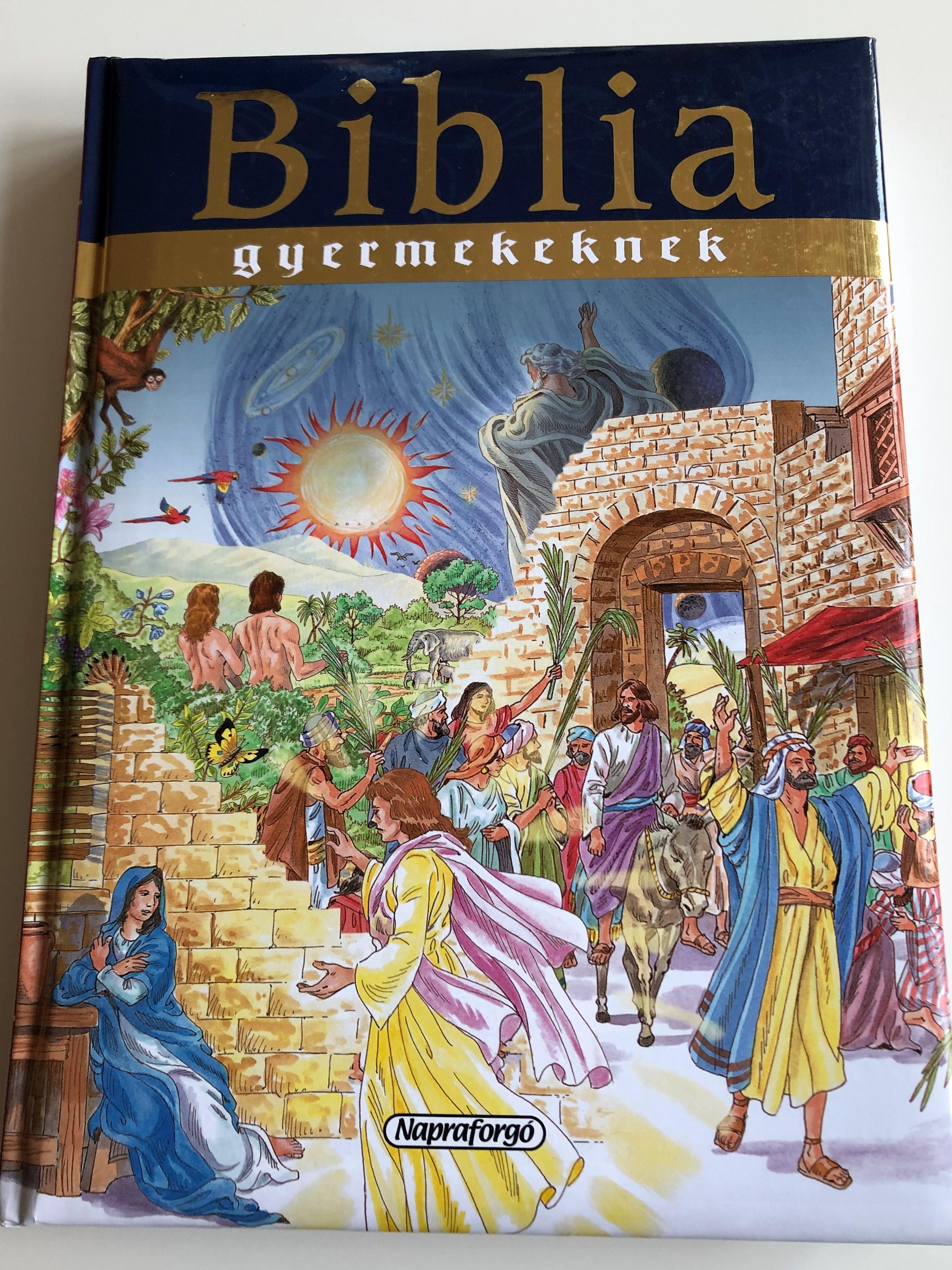 biblia-gyermekeknek-hungarian-bible-for-children-editor-campos-jim-nez-m-ria-hardcover-2010-napraforg-kiad-1-.jpg