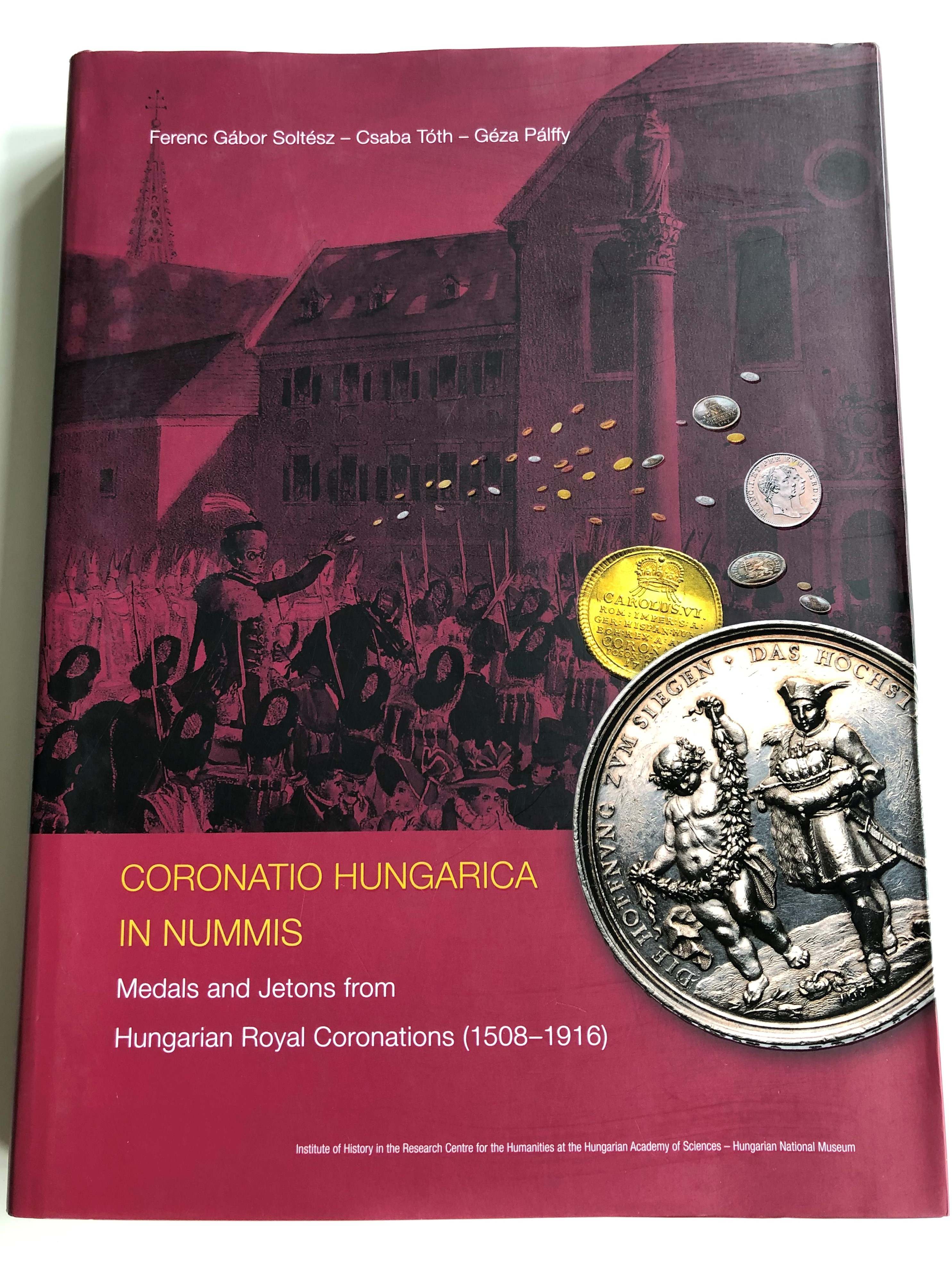 coronatio-hungarica-in-nummis-english-language-catalog-of-hungarian-medals-and-jetons-from-hungarian-royal-coronations-1508-1916-1.jpg