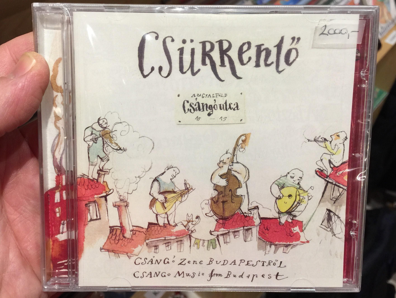 cs-rrent-cs-ng-utca-cs-ng-zene-budapestr-l-cs-ng-music-from-budapest-cs-rkutya-kft-audio-cd-2011-csr-001-1-.jpg