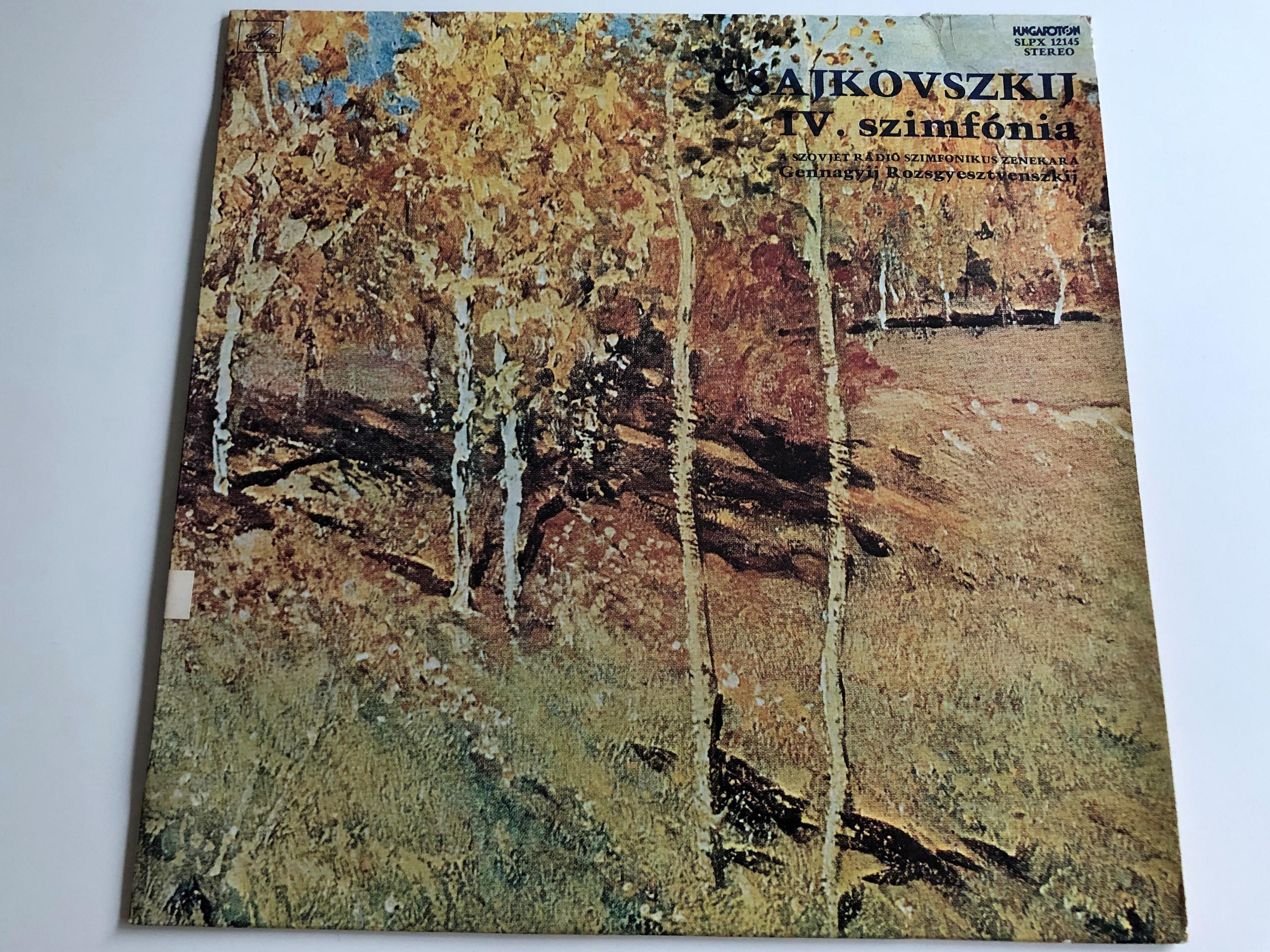 csajkovszkij-iv.-szimf-nia-op.-36-a-szovjet-r-di-szimfonikus-zenekara-gennagyij-rozsgyesztvenszkij-hungaroton-lp-stereo-slpx-12145-1-.jpg