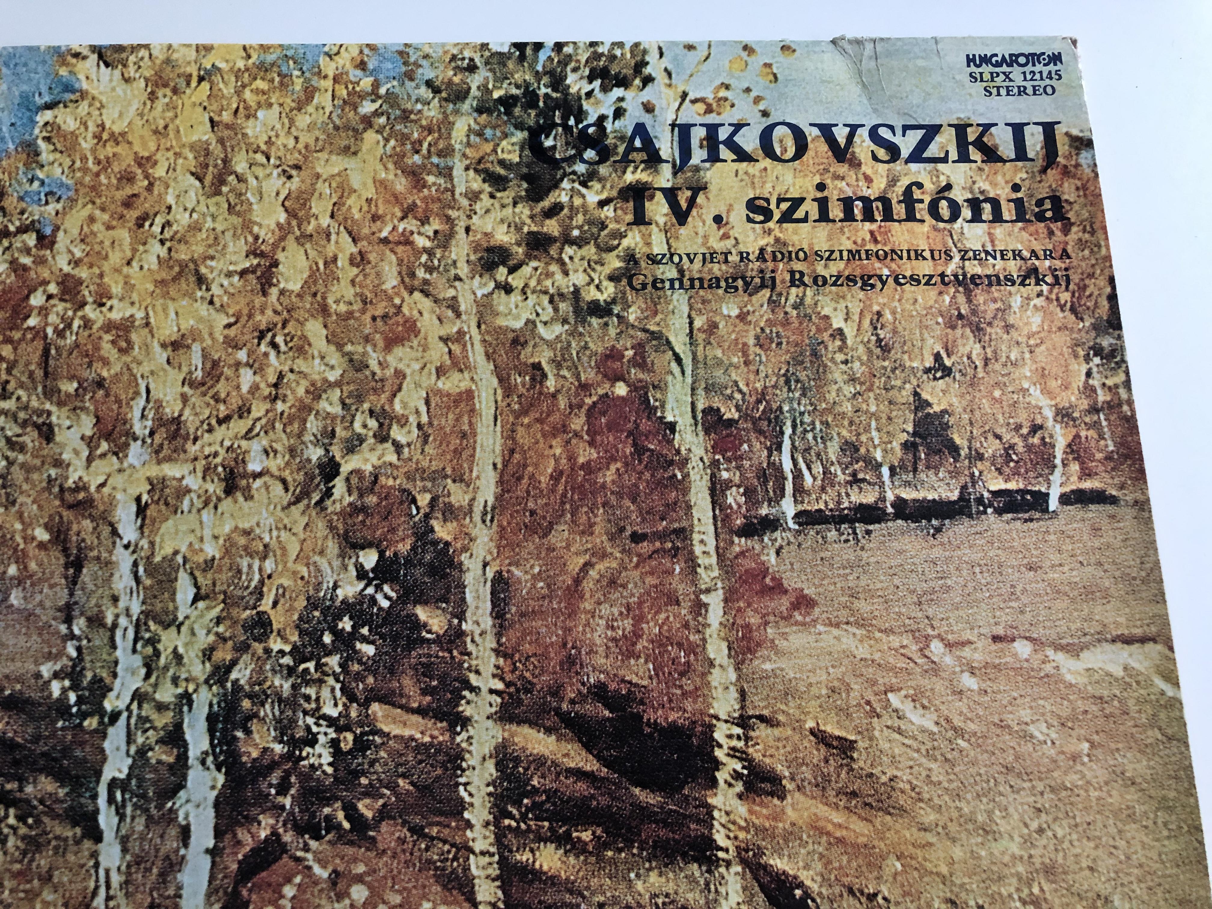 csajkovszkij-iv.-szimf-nia-op.-36-a-szovjet-r-di-szimfonikus-zenekara-gennagyij-rozsgyesztvenszkij-hungaroton-lp-stereo-slpx-12145-2-.jpg