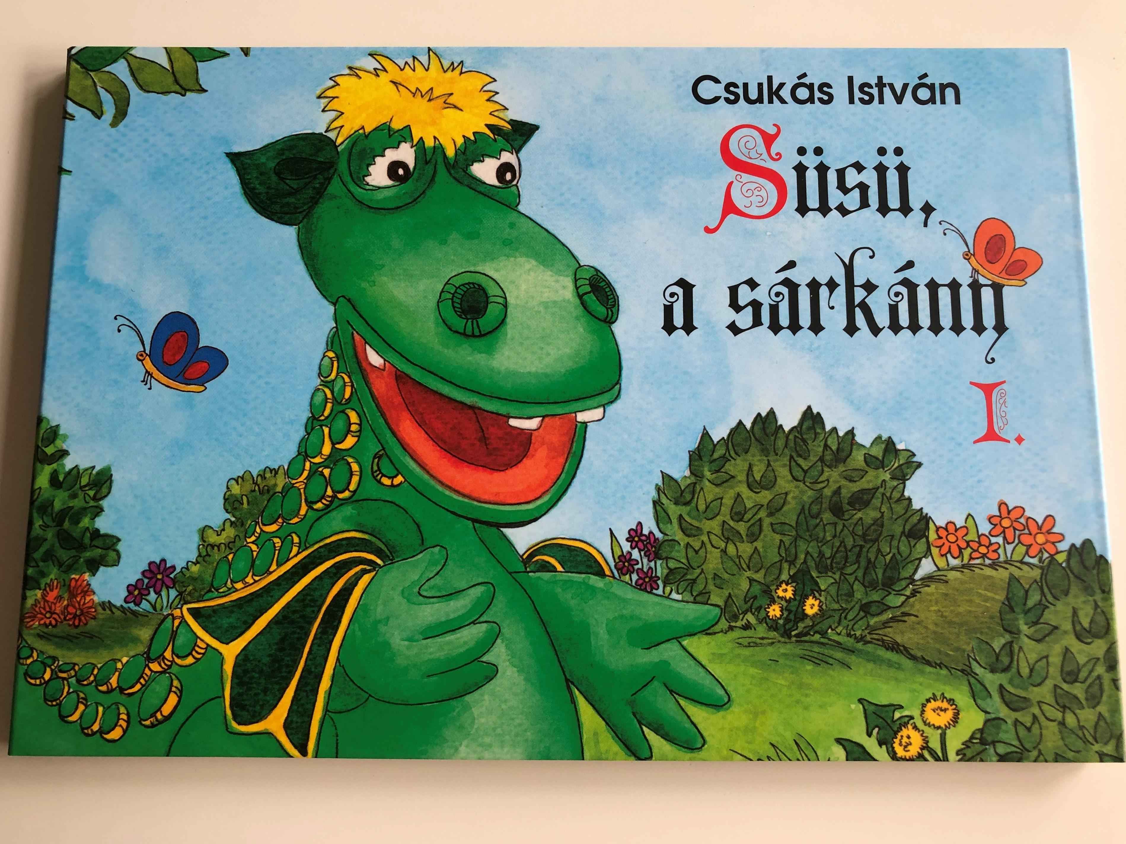 csuk-s-istv-n-s-s-a-s-rk-ny-i.-sz-nes-lapoz-2-ves-kort-l-s-s-the-dragon-hungarian-children-s-color-board-book-2017-k-nyvmolyk-pz-kiad-1-.jpg