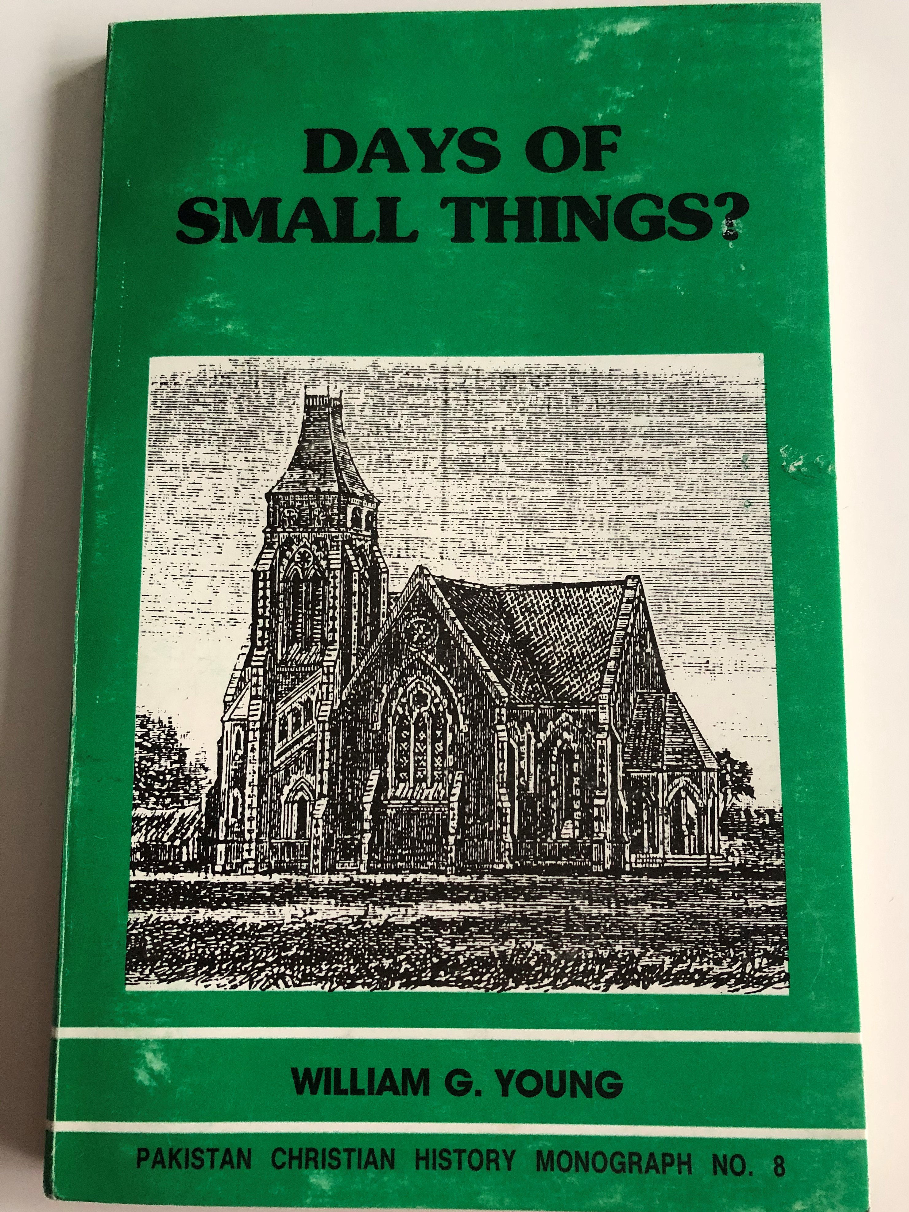 days-of-small-things-by-william-g.-young-pakistan-christian-history-monograph-no.-8-1-.jpg