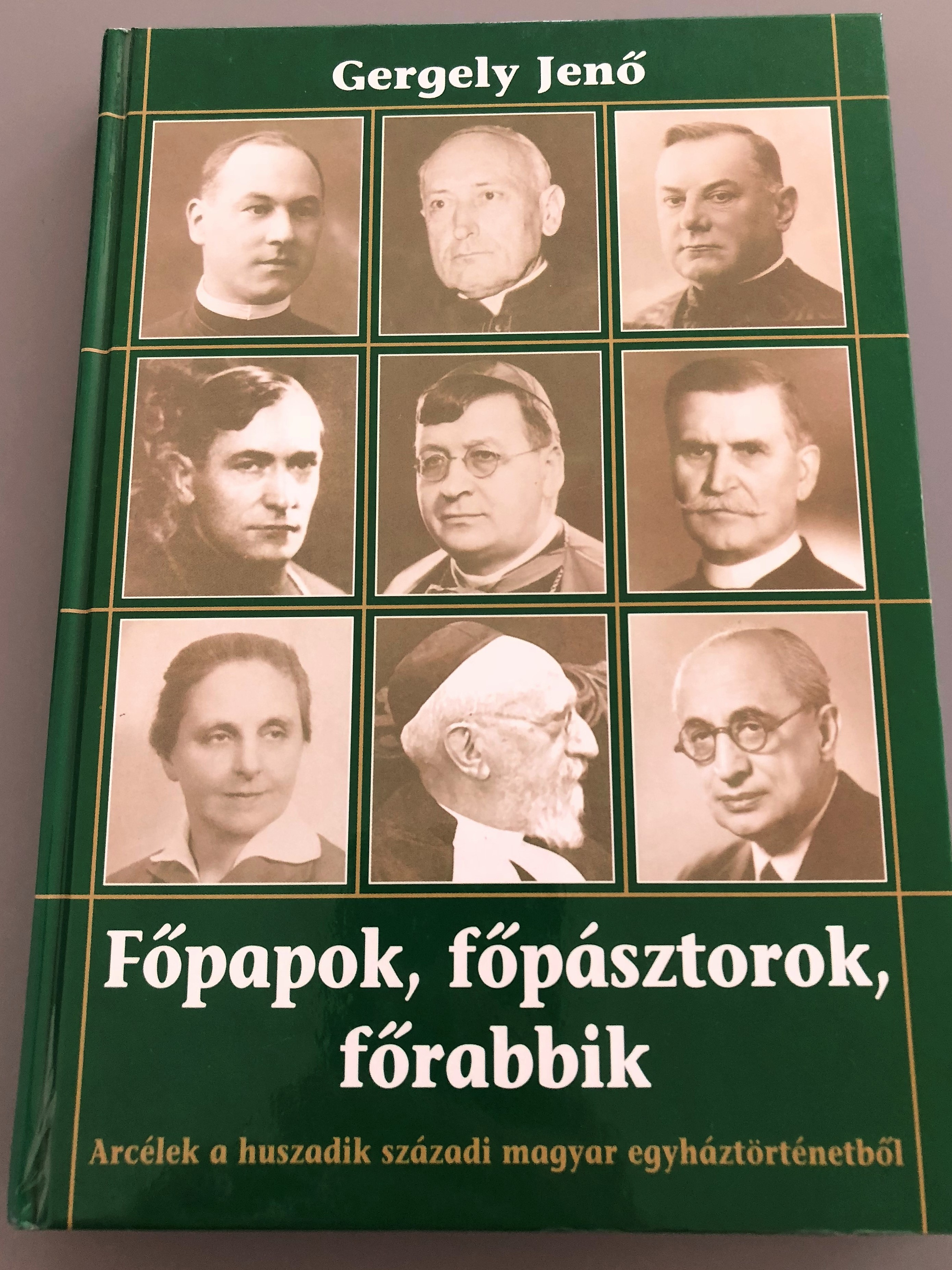 f-papok-f-p-sztorok-f-rabbik-by-gergely-jen-arc-lek-a-20.-sz-zadi-magyar-egyh-zt-rt-netb-l-priests-pastors-rabbis-20th-century-hungary-church-historical-figures-hardcover-pannonica-kiad-2004-1-.jpg