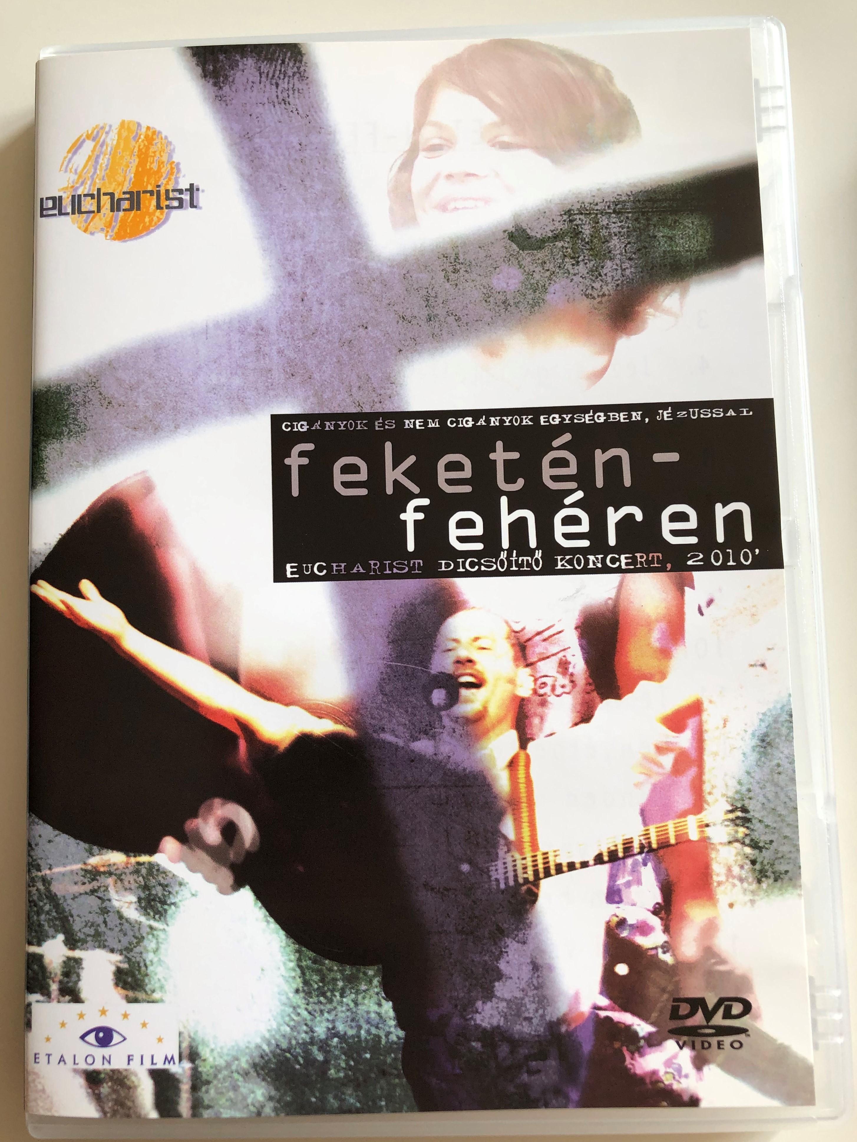 feket-n-feh-ren-dvd-2010-cig-nyok-s-nem-cig-nyok-egys-gben-j-zussal-eucharist-dics-t-koncert-2010-etalon-film-hungarian-praise-and-worship-concert-dvd-1-.jpg
