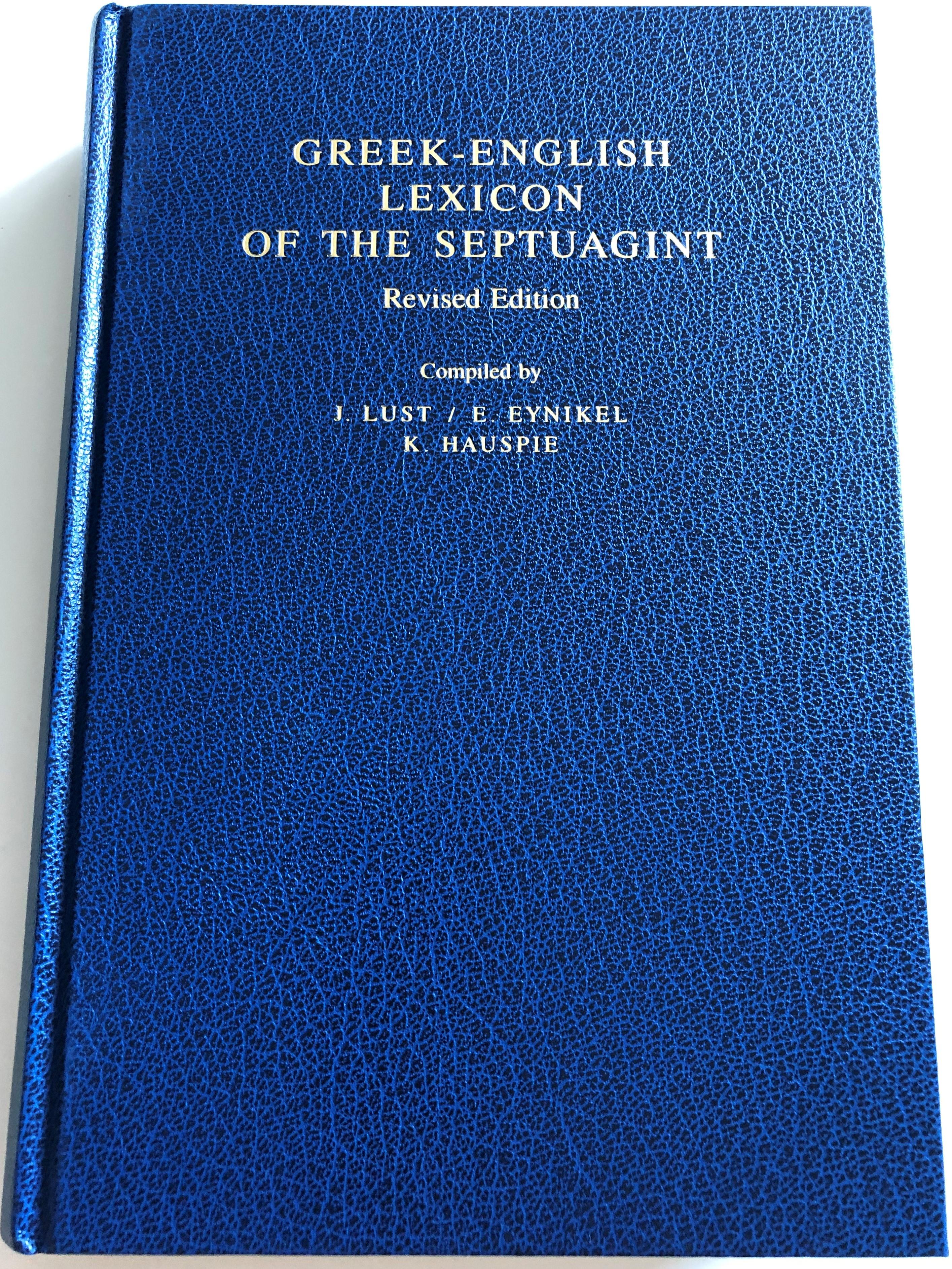 greek-english-lexicon-of-the-septuagint-revised-edition-compiled-by-johan-lust-erik-eynikel-katrin-hauspie-deutsche-bibelgesellschaft-hardcover-2003-1-.jpg