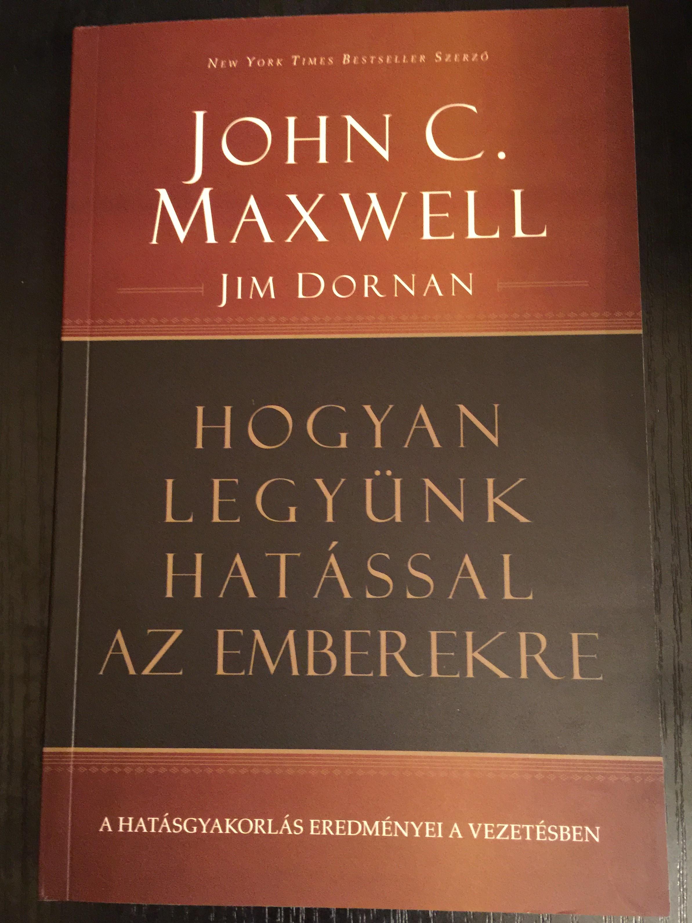 hogyan-legy-nk-hat-ssal-az-emberekre-by-john-c.-maxwell-jim-dornan-1.jpg