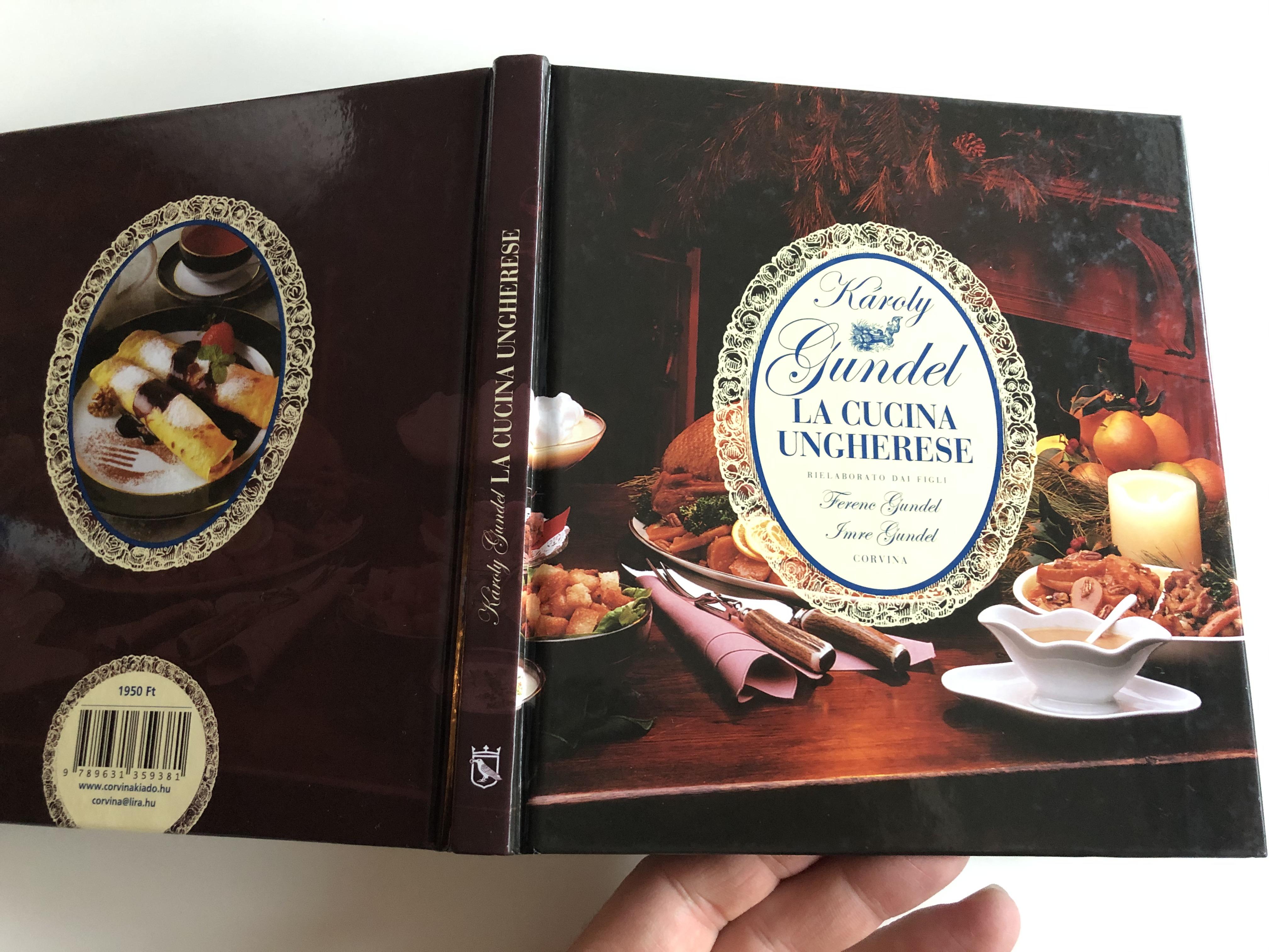 la-cucina-ungherese-by-k-roly-gundel-rielaborat-dai-figli-ferenc-gundel-imre-gundel-corvina-19.jpg