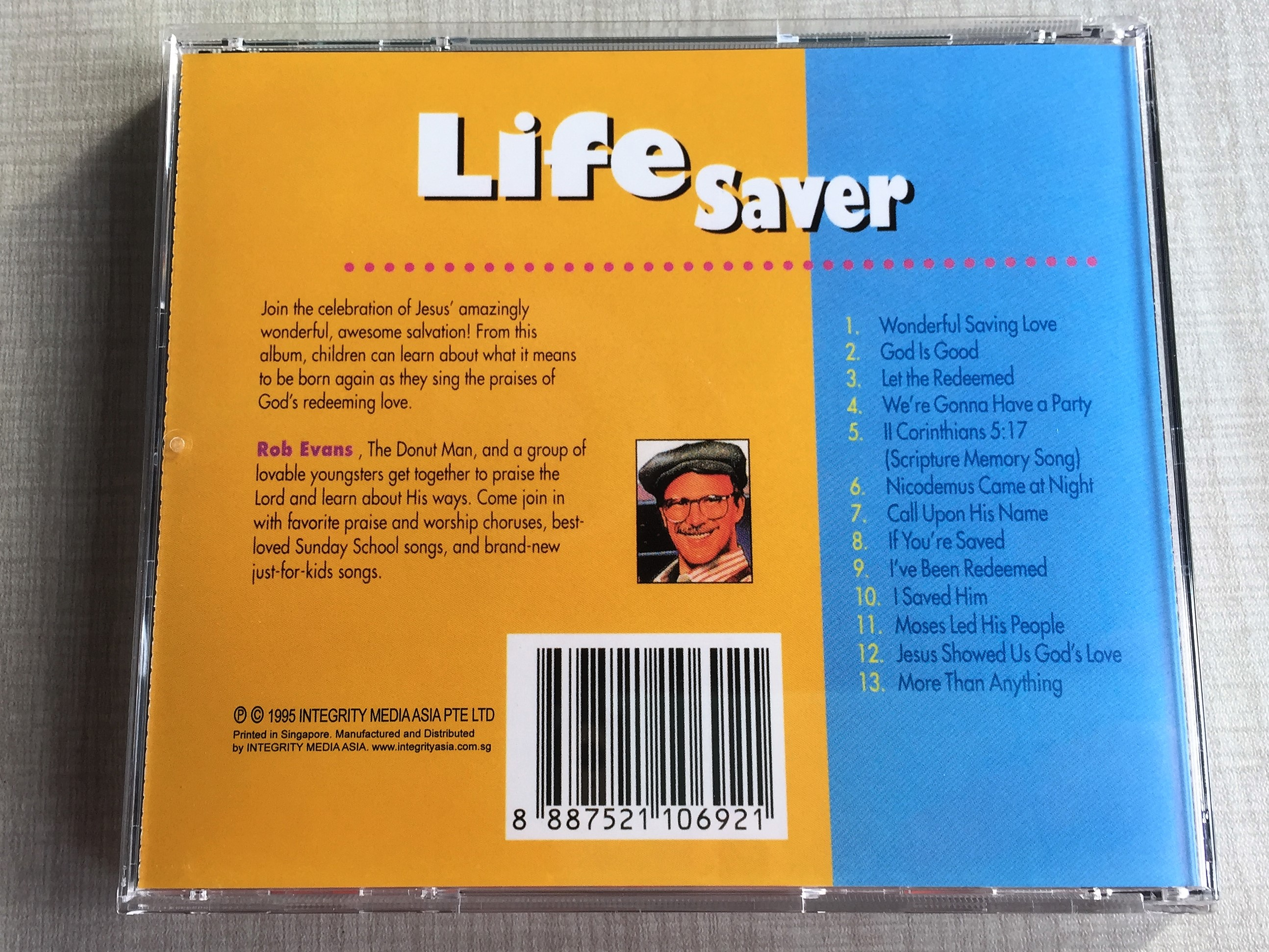 Life Saver / Integrity Music Just For Kids / Audio CD 1995 / Rob Evans, The  Donut Man / Songs that Teach, Songs that Praise     with The Donut Man