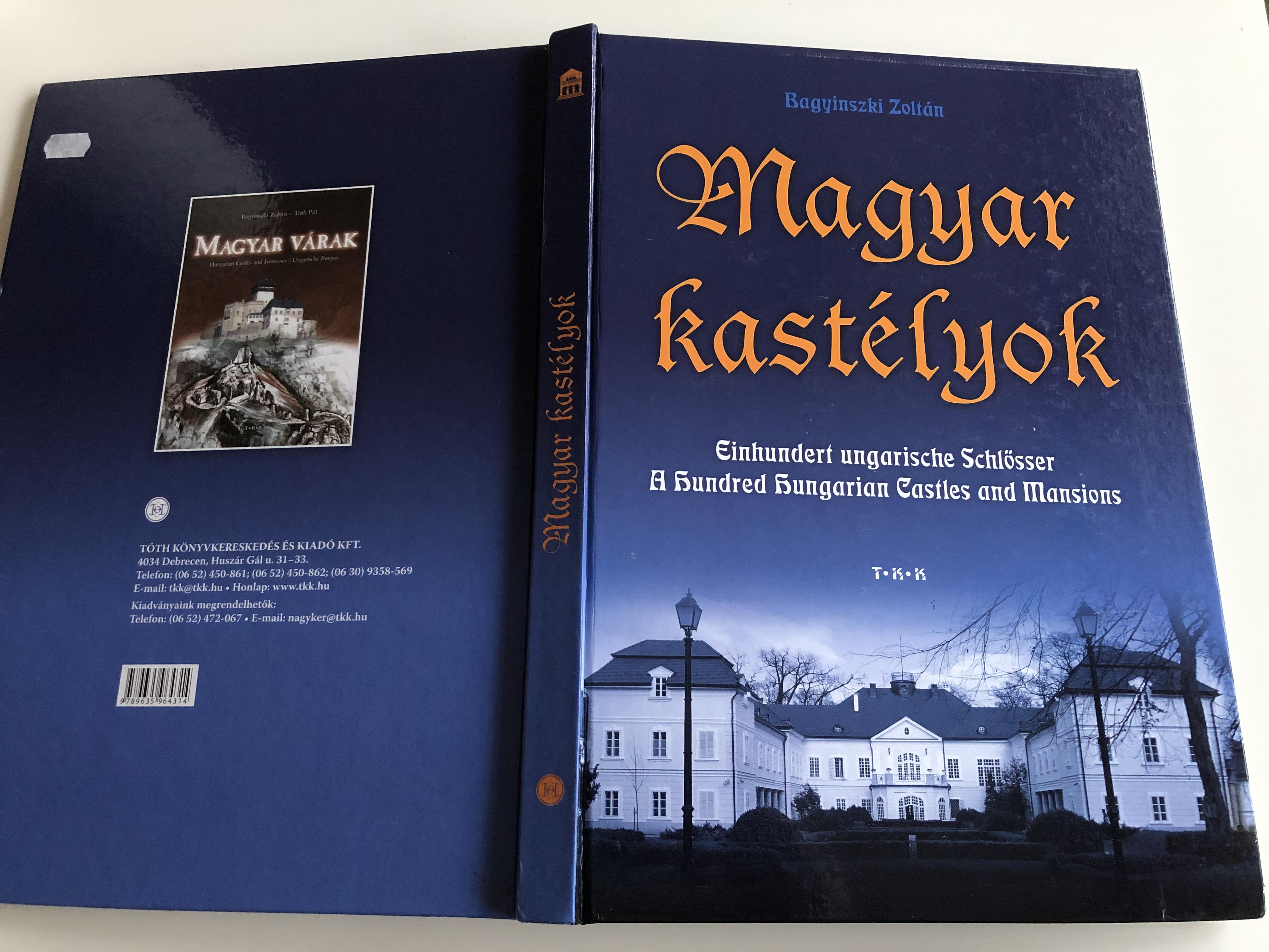 magyar-kast-lyok-by-bagyinski-zolt-n-one-hundred-hungarian-castles-and-mansions-21.jpg