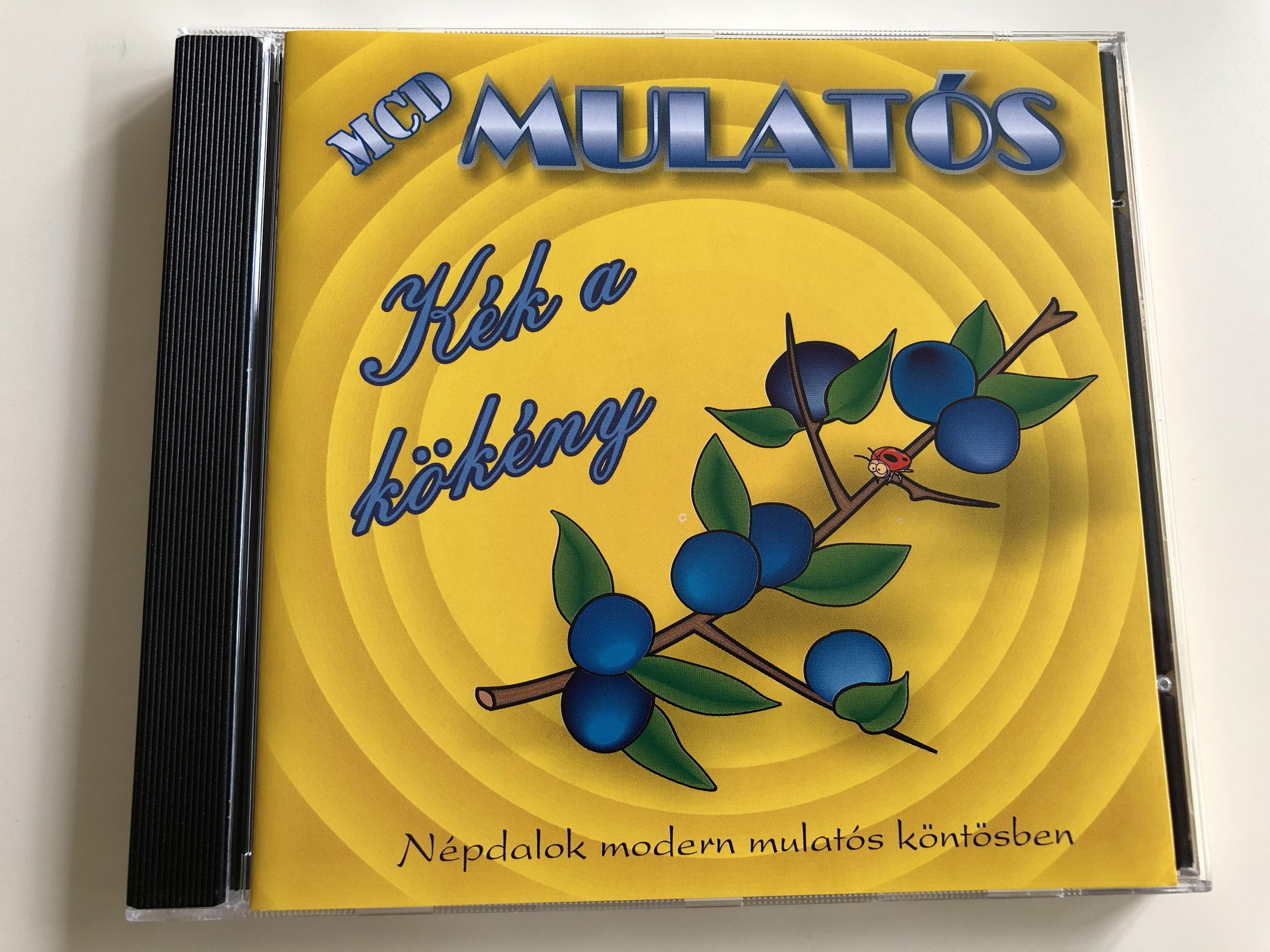 mulat-s-k-k-a-k-k-ny-n-pdalok-modern-mulat-s-k-nt-sben-z-ld-szalagos-kalapom-a-horgosi-cs-rda-a-faluban-nincs-t-bb-kisl-ny-audio-cd-2006-musicdome-0552mcd-1-.jpg