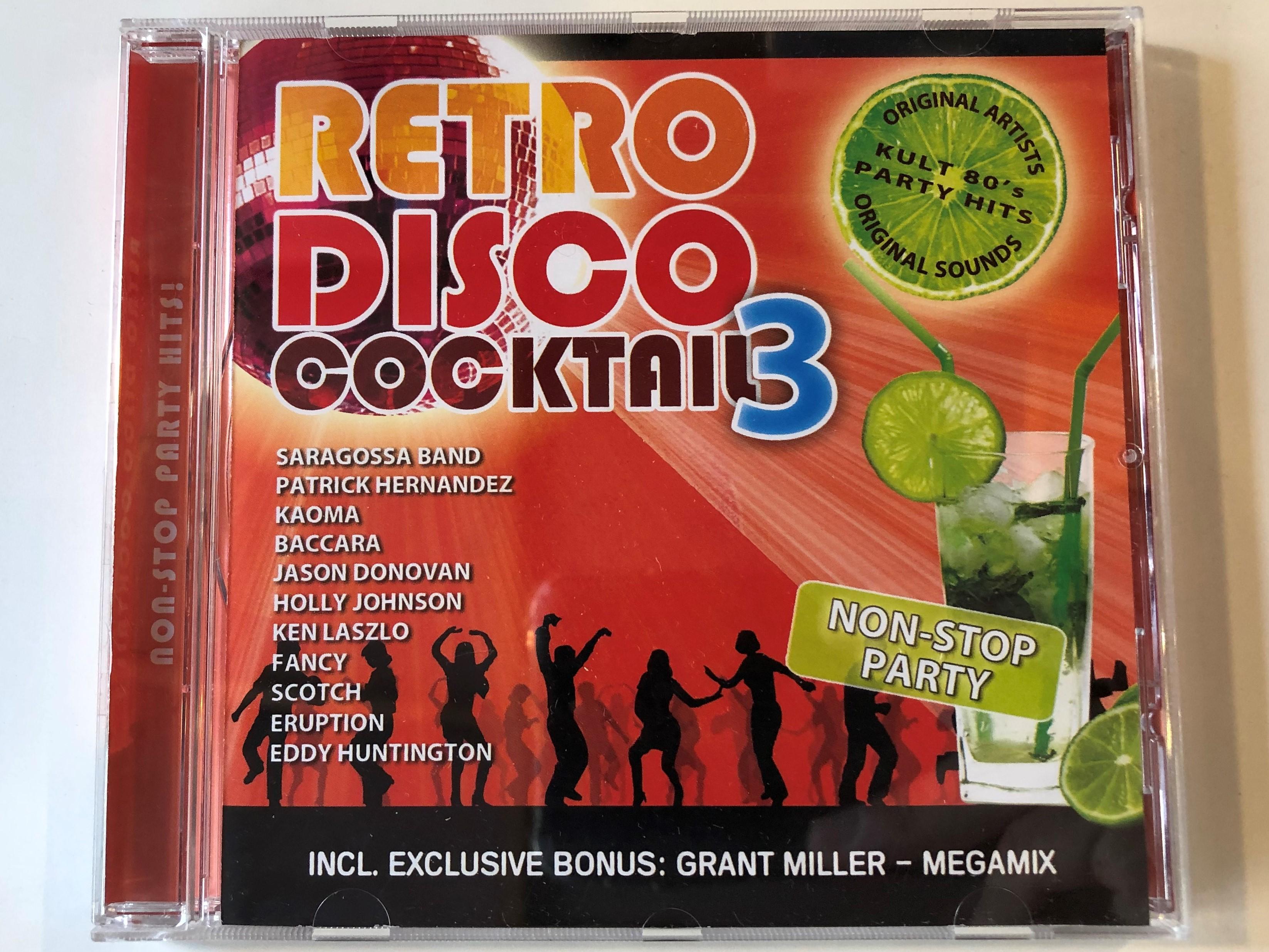 retro-disco-cocktail-3-saragossa-band-patrick-hernandez-kaoma-baccara-jason-donovan-holly-johnson-ken-laszlo-fancy-scotch-eruption-eddy-huntington-incl.-exclusive-bonus-grant-miller-1-.jpg