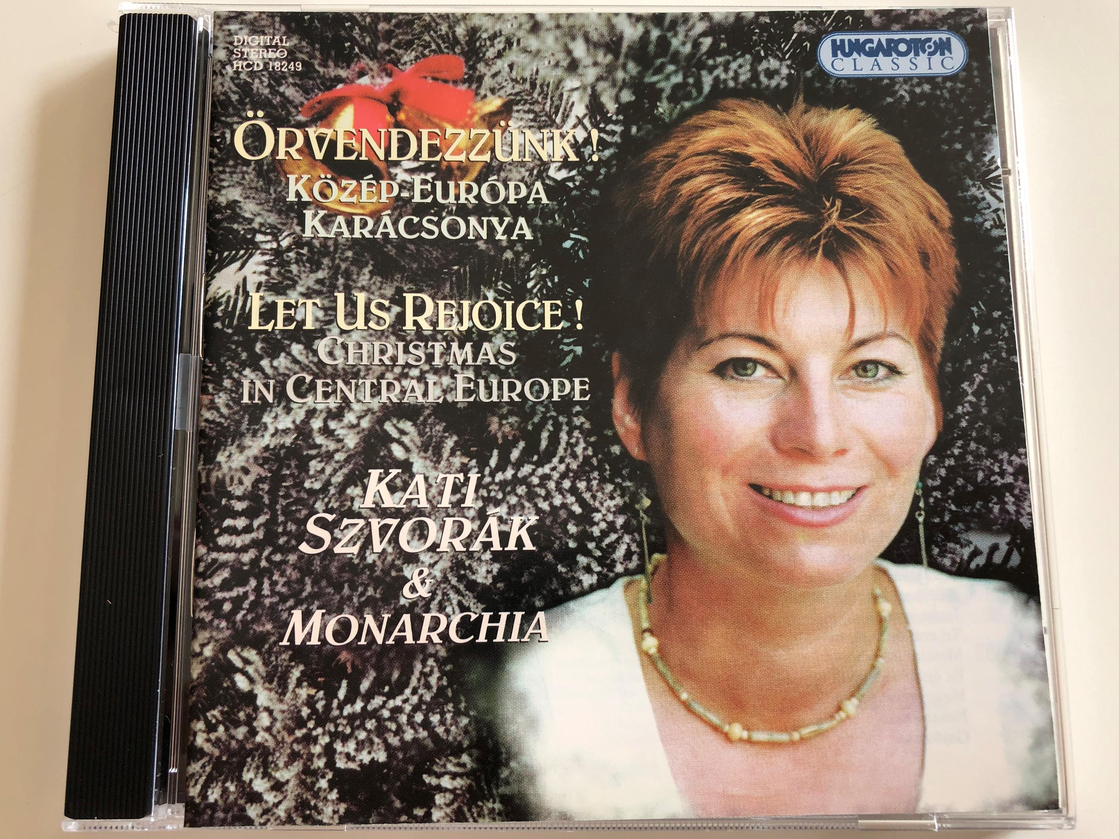 rvendezz-nk-k-z-p-eur-pa-kar-csonya-let-us-rejoice-christmas-in-central-europe-kati-szvor-k-monarchia-hungaroton-classic-audio-cd-2000-hcd-18249-1-.jpg