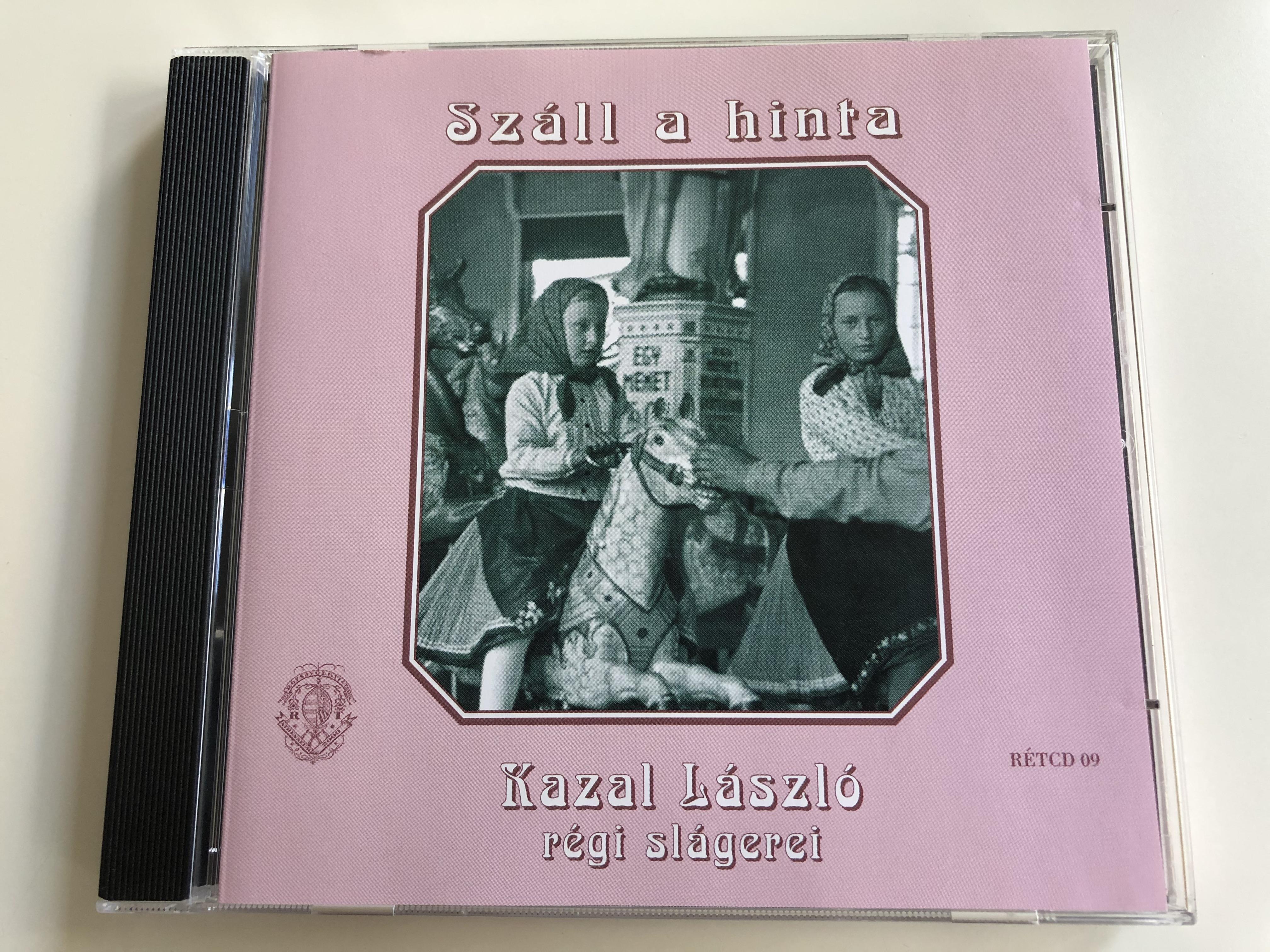 sz-ll-a-hinta-kazal-l-szl-regi-slagerei-r-zsav-lgyi-s-t-rsa-audio-cd-2000-mono-r-tcd-09-1-.jpg