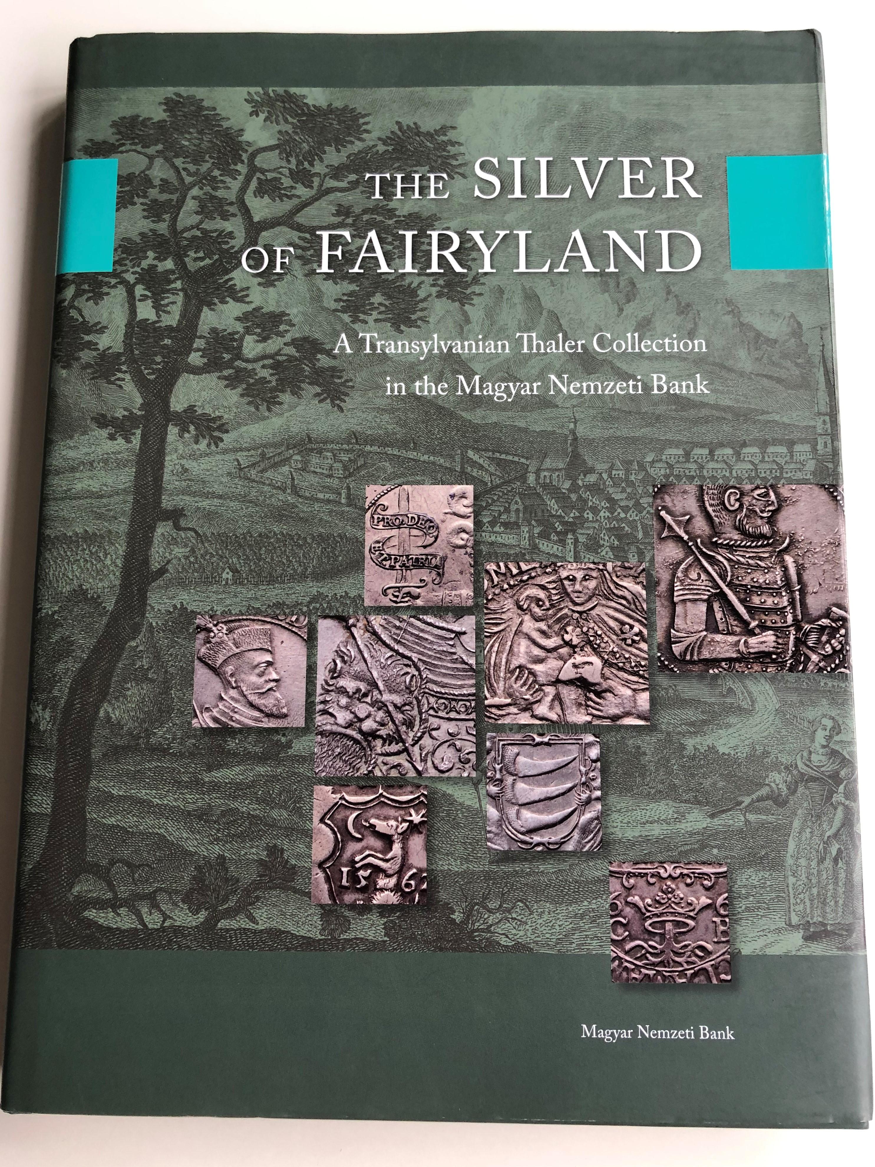the-silver-of-fairyland-by-csaba-t-th-a-transylvanian-thaler-collection-in-the-magyar-nemzeti-bank-1.jpg