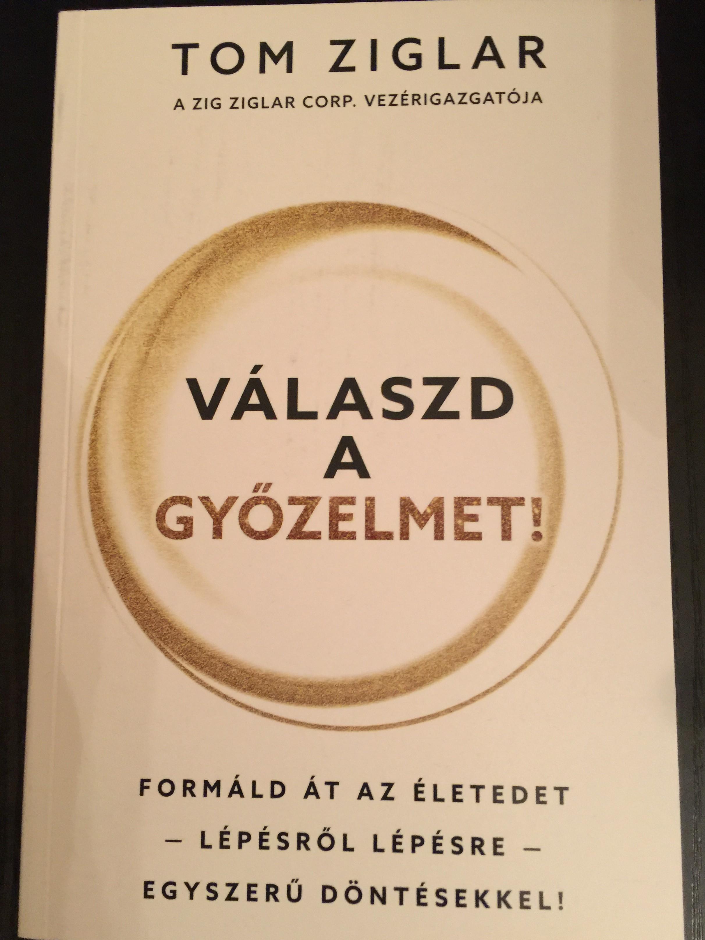 v-laszd-a-gy-zelmet-by-tom-ziglar-hungarian-edition-of-choose-to-win-1.jpg