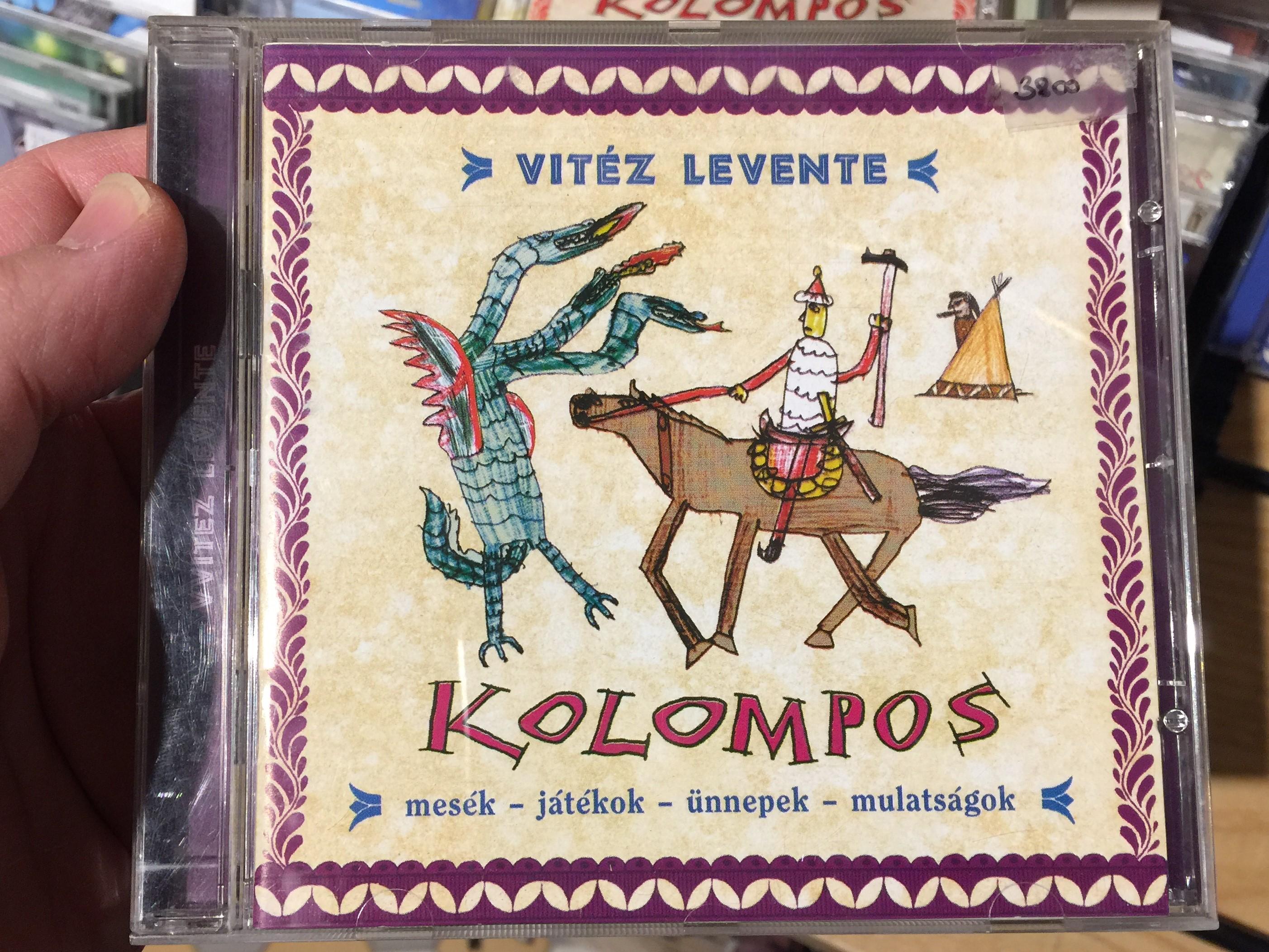 vit-z-levente-kolompos-mes-k-j-t-kok-nnepek-mulats-gok-kolompos-kkt.-audio-cd-2006-k-06-1-.jpg