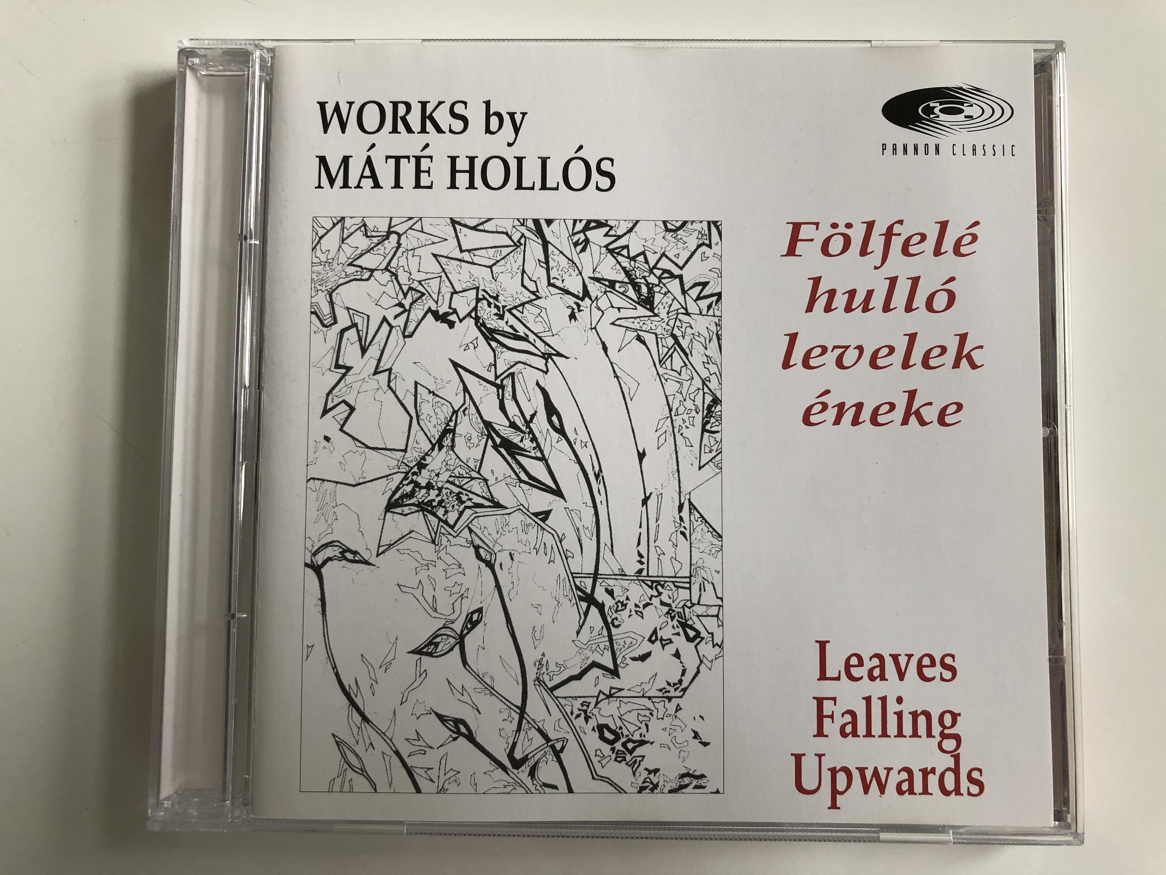 works-by-mate-hollos-folfele-hullo-levelek-eneke-leaves-falling-upwards-pannon-classic-audio-cd-1997-pcl-8006-1-.jpg