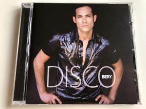 Bery – Disco ( Sugár Bertalan ) / Audio CD 2009 / Váczi Eszter, Faith Ildi, Barcza Horváth József, Hárs Viktor,  Kiss Attila, Békefi Eszter, Vory... / Producer – Tzumo Árpád / Hungarian pop singer