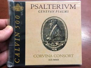 Psalterium / Genevan Psalms / Genfi Zsoltárok / Hungarian CD 2010 / Corvina Consort (5999882988429)