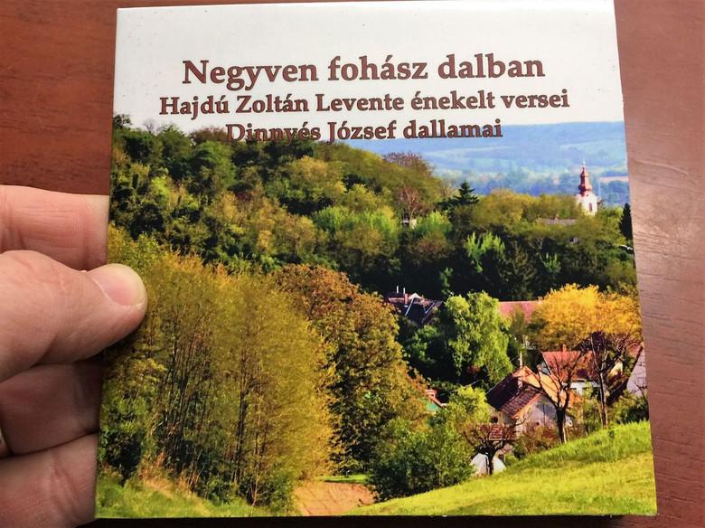 Negyven Fohász dalban / Forty Prayers in Song / Hungarian CD 2018 / Hajdú Zoltán Levente énekelt versei - Dinnyés József dallamai
