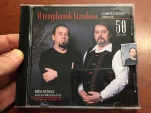 A templomok lázadása / The rebbelion of the Temples / Dinnyés József - Rósz György / Hungarian CD 2016 / Aranyalmás kiadó / 50-year Anniversary Recording