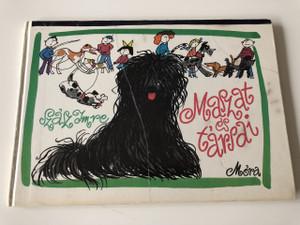 Maszat és Társai / Móra (1963) / Szász Imre / Maszat and friends / Hungarian Childrens storybook about dogs / Hardcover (9631138607)