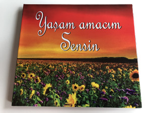 Yaşam Amacım Sensin / You are my purpose For Living / Turkish CD / Turkish Christian Worship and Praises / Ufuk Demirgil, Ali Yazar, Umut & Tanya Aldemir, Edip Avcioglu, Ali Övek / (8697437910112)