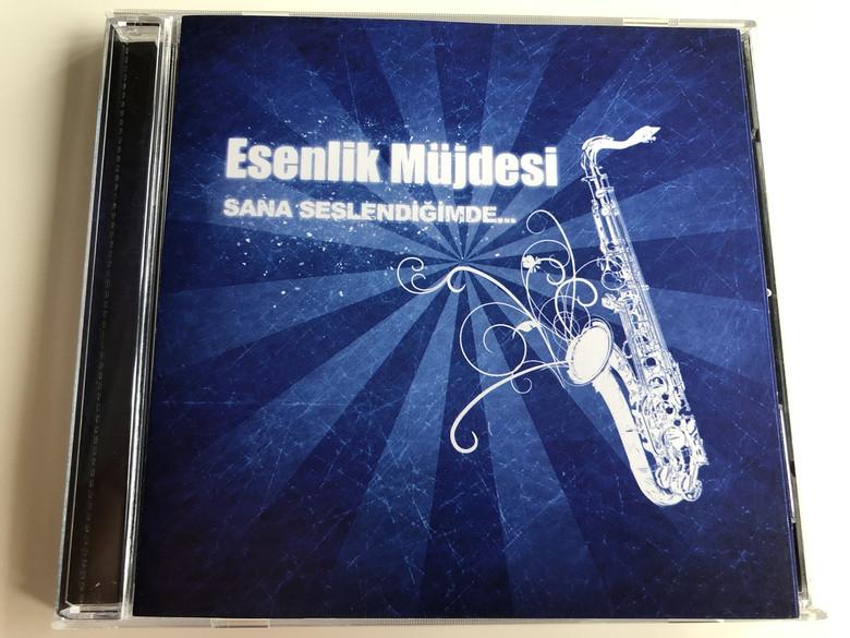 Sana Seslendiğimde - Esenlik Müjdesi / Turkish CD 2013 / When I Call You - Gospel / Turkish Gospel and Worship songs