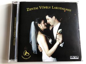 Zentai Vőfély lakodalmas - Eller Ákos / Audio CD 2005 / Lakodalmas Nóták - WEDDING SONGS / Made in Hungary (4011222233486)