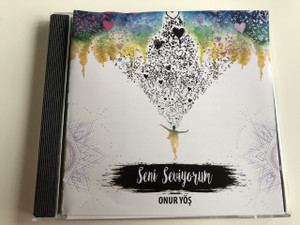 Seni Seviyorum - Onur Yöş / Turkish CD 2016 / Turkish Christian Praise and Worship