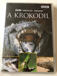 A Krokodil / The Crocodile / BBC Wildlife Series / Narrated by Sir David Attenborough / DVD 2006 / BBC Vadvilág Sorozat (5996473004674)