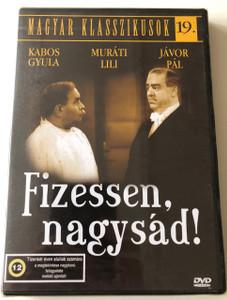 Fizessen Nagysád! DVD 1937 Pay Nagysád! / Directed by Ráthonyi Ákos / Starring: Kabos Gyula, Jávor Pál, Muráti Lili (5999544560314)