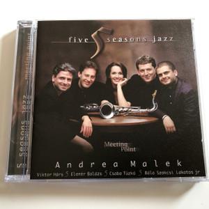FIVE SEASONS JAZZ - MEETING POINT - MALEK ANDREA, Viktor Hárs, Elemér Balázs, Béla Szakcsi Lakatos Jr., Csaba Tüzkő / Audio CD 1997 (5998065719720)