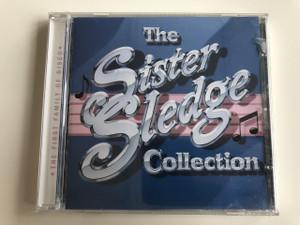 The Sister Sledge Collection / The First Family of Disco / Audio 2004 / Debbie Sledge, Joni Sledge, Kathy Sledge, Kim Sledge (5014293129220)