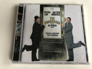 The Producers - The New Mel Brooks Musical - Original Broadway Cast Recording / Nathan Lane, Matthew Broderick / Audio CD 2001 / Produced by Hugh Fordin (5099708964627)