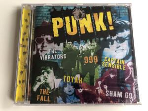 PUNK! The Vibrators, 999, Captain Sensible, Toyah, The Fall, Sham 69 / Audio CD 2004 (5014293130929)