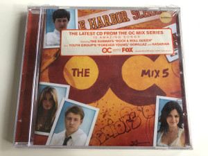 """Mix 5 SOUNDTRACK / The Latest CD from the OC MIX Series - 12 AMAZING SONGS FEATURING THE SUBWAYS """"ROCK & ROLL QUEEN"""" plus YOUTH GROUP'S """"FOREVER YOUNG""""... Audio CD 2005 / The Harbor School (093624944324)"""