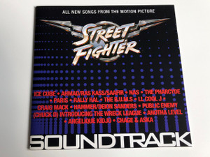 Street Fighter / All new songs from the motion picture / ICE CUBE, AHMAD/RAS KASS/SAAFIR, NAS, THE PHARCYDE, PARIS, RALLY RAL, THE B.U.M.S., LL COOL J, CRAIG MACK, HAMMER/DEION SANDERS.../ SOUNDTRACK / AUDIO CD 1994 (724384012724)