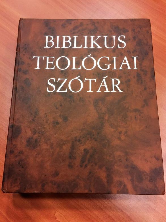Biblikus Teológiai Szótár / Biblical Theology Dictionary / Vocabulaire de théologie biblique Szent István Társulat / Hardcover / 1972 (9633606365)