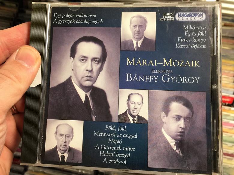 Márai- Mozaik - Bánffy György / Hungarian CD 2002 / Marai-Mosaic / Selection of Sándor Márai's literary works / Read by György Bánffy / Audio Book / Hungaroton HCD 14298 (5991811429829)