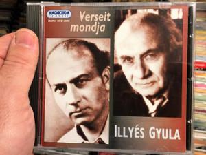 Verseit mondja Illyés Gyula / Poems of Gyula Illyés read by the author / Hungarian CD 2002 / Hungaroton HCD 14306 (5991811430627)