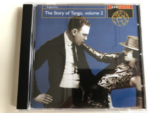 Argentina - The Story of Tango, volume 2 / Audio CD 1998 / A follow-up to the best-selling Story of Tango. Tango's Greatest songs by the original artists who made them famous (724349641327)