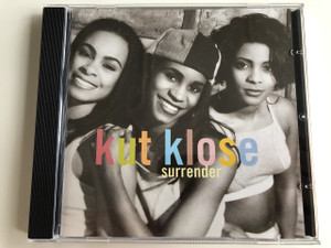 Kut Klose ‎– Surrender / AUDIO CD 1995 / EXECUTIVE PRODUCER: KEITH SWEAT / Athena Cage, Lavonn Battle, Tabitha Duncan: American R&B trio