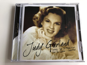 Judy Garland - Includes: That Old Black Magic, Over the Rainbow - Connecticut / AUDIO CD 2003 / Time Music International Limited (5033606024021)