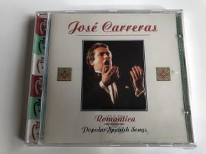 José Carreras - Romantica / Popular Spanish Songs / AUDIO CD 1996 / Digitally Remastered / Spanish tenor (5016073711724)