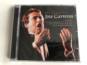José Carreras - The Essential - Including: Che Gelida Manina (Puccini - La Boheme), La Donna E Mobile (Verdi - Rigoletto) And Other Favourite Highlights / Popular Spanish Songs / AUDIO CD / SPANISH TENOR (5033606027121)
